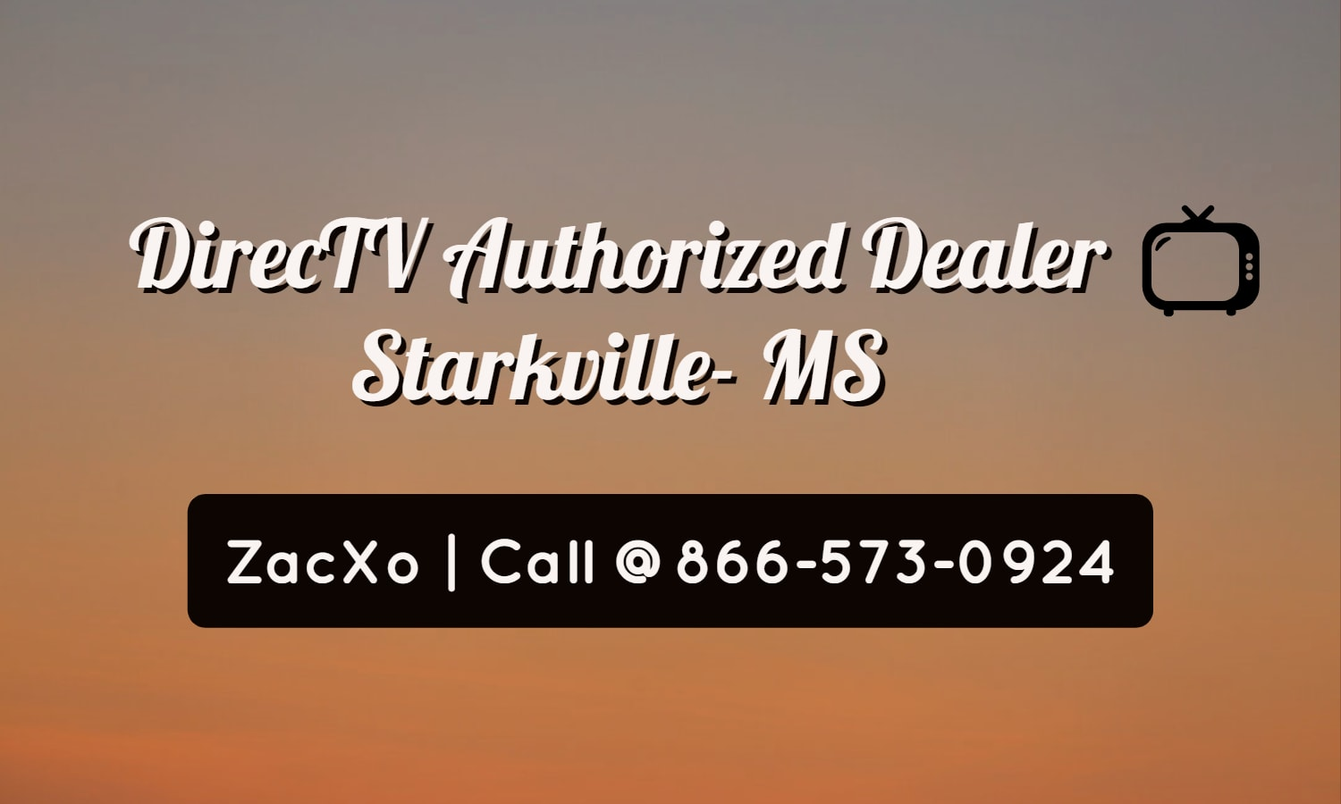 directv authorized dealer starkville mississippi zacxo llc. Black Bedroom Furniture Sets. Home Design Ideas